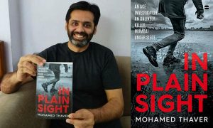 Mohamed Thaver's New Book 'In Plain Sight' Has A Gripping Narrative